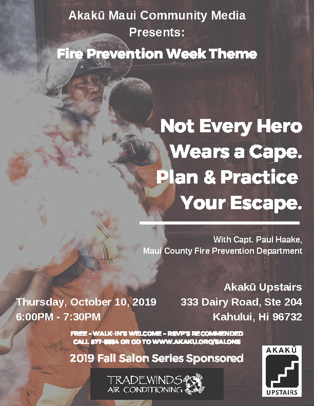 Akaku Upstairs: Fire Prevention - Not Every Hero Wears A Cape
