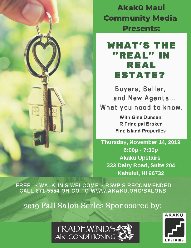 "What's the ""Real"" in Real Estate? Buyers, Sellers, and Agents – What You Need to Know! 11/14/19"