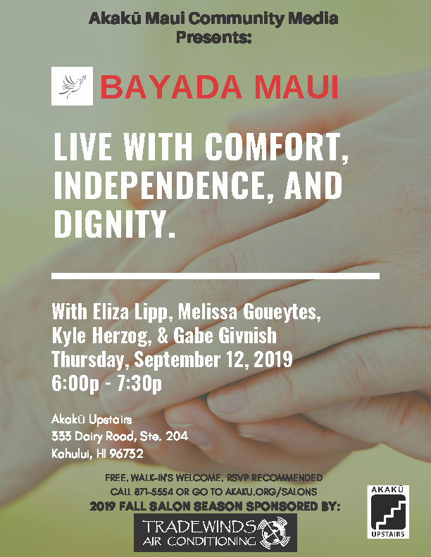 Akakū Upstairs: Living with Comfort, Independence and Dignity – 9/12/19